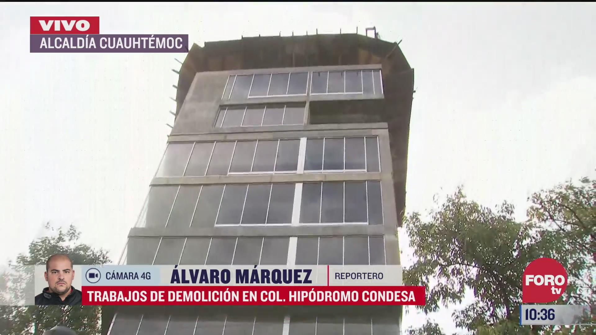 haran trabajos de demolicion en la colonia hipodromo condesa