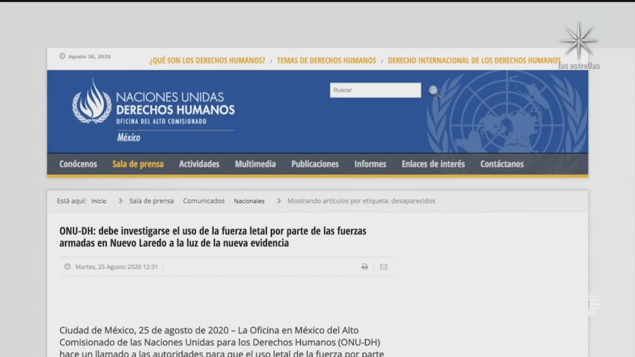 ONU pide investigar fuerza letal de Ejército en Nuevo Laredo Tamaulipas