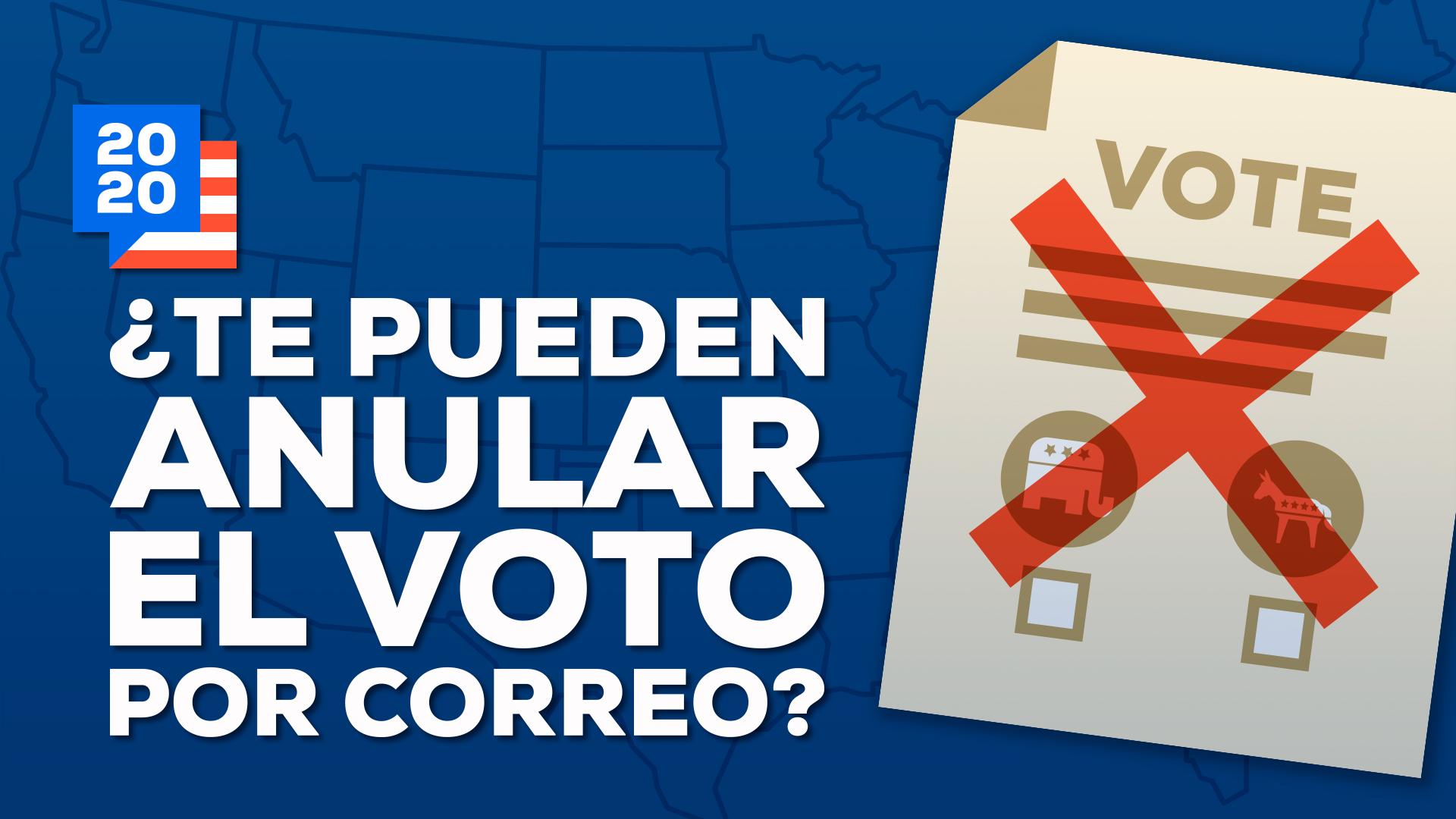 Cómo Evitar Anular Voto Elecciones EUA