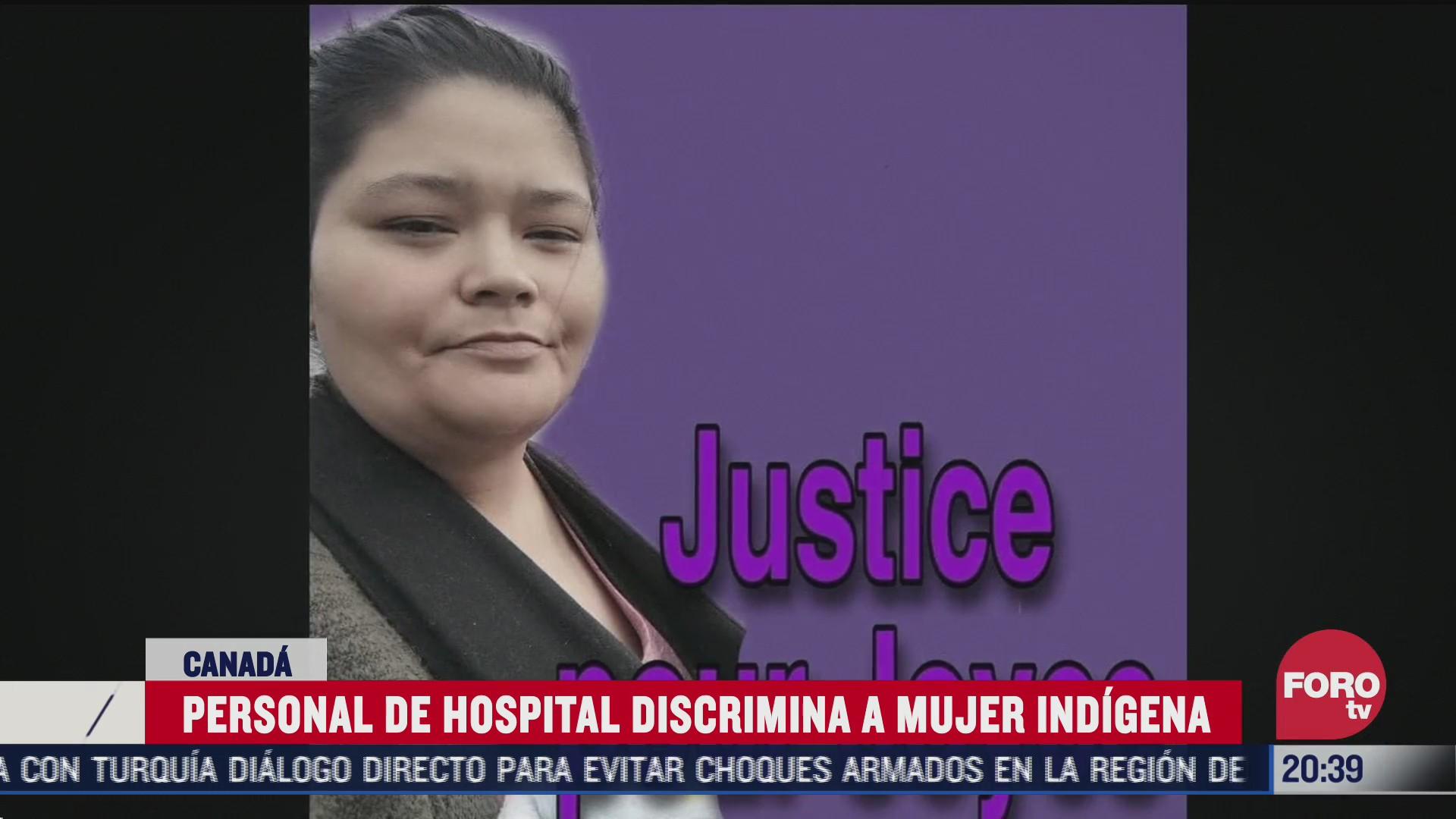 discriminan a mujer indigena en hospital de canada