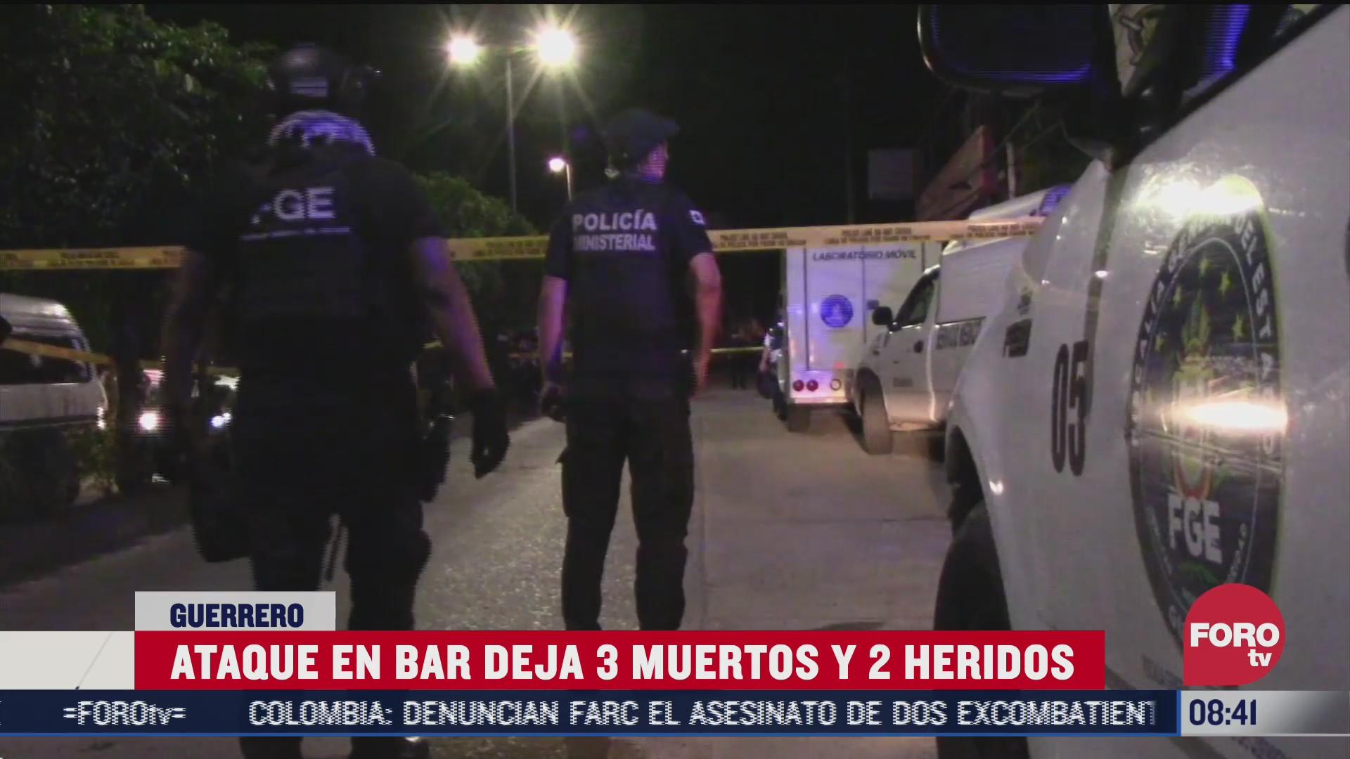 hombres armados irrumpen en bar de chilpancingo hay tres muertos