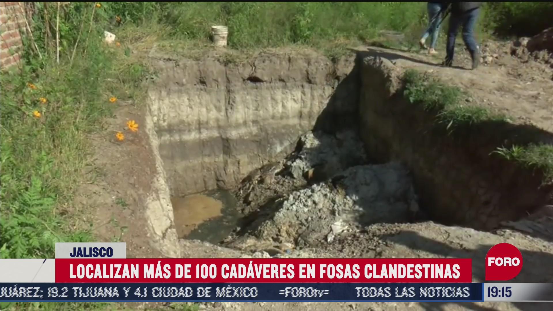 fosas clandestinas localizadas en Jalisco con más de 100 cuerpos