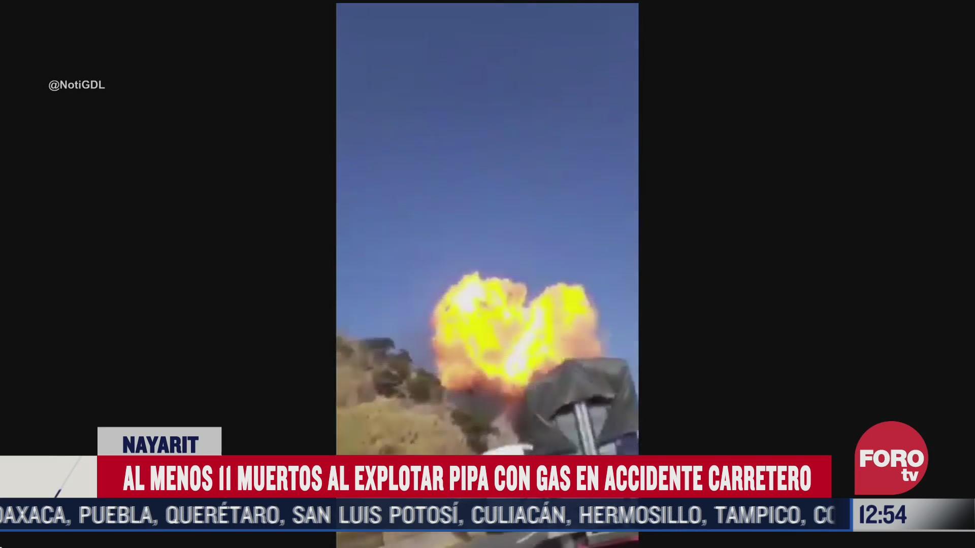 explota pipa con gas en nayarit hay 11 muertos