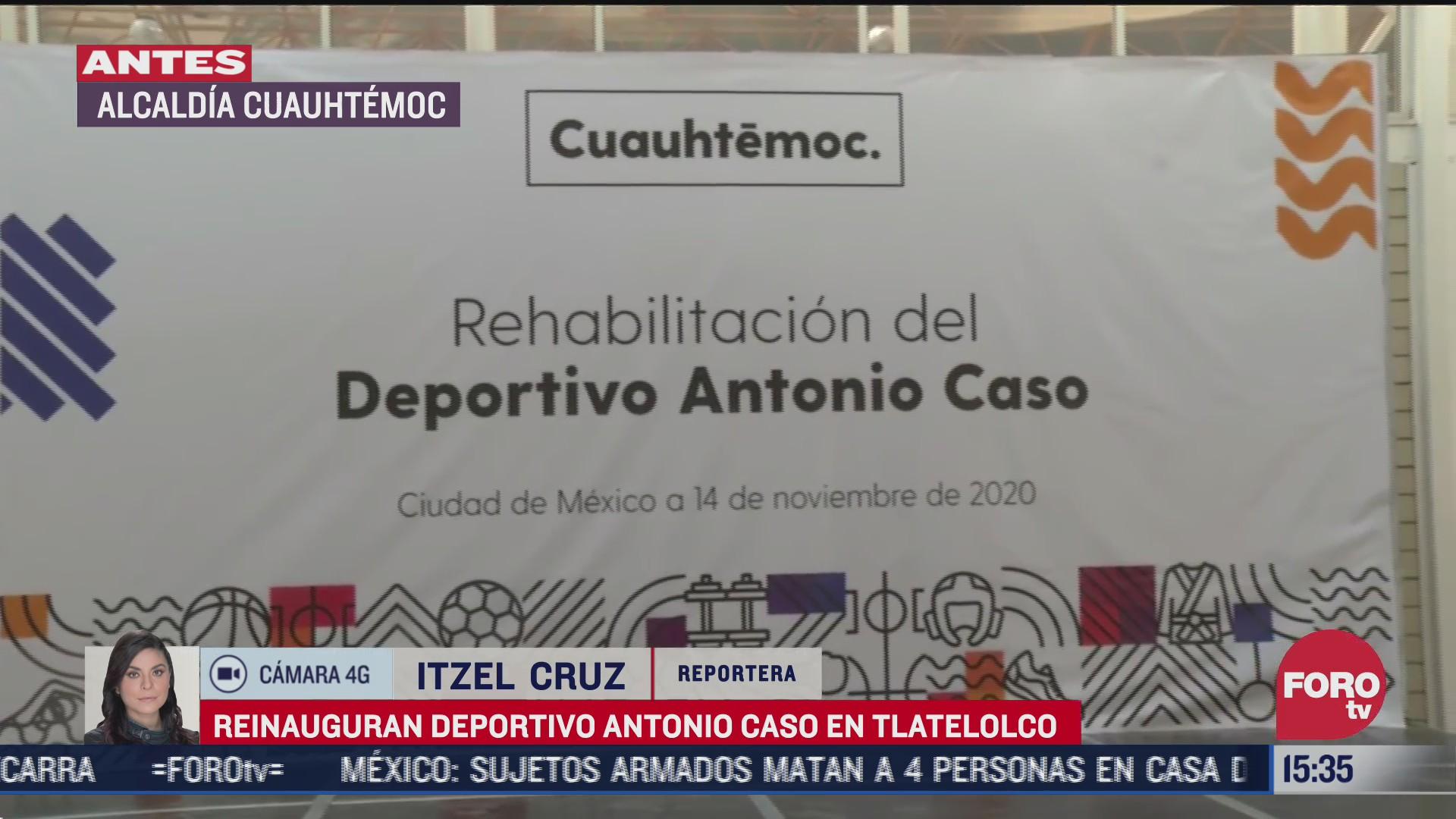 reinauguran deportivo antonio caso en tlatelolco