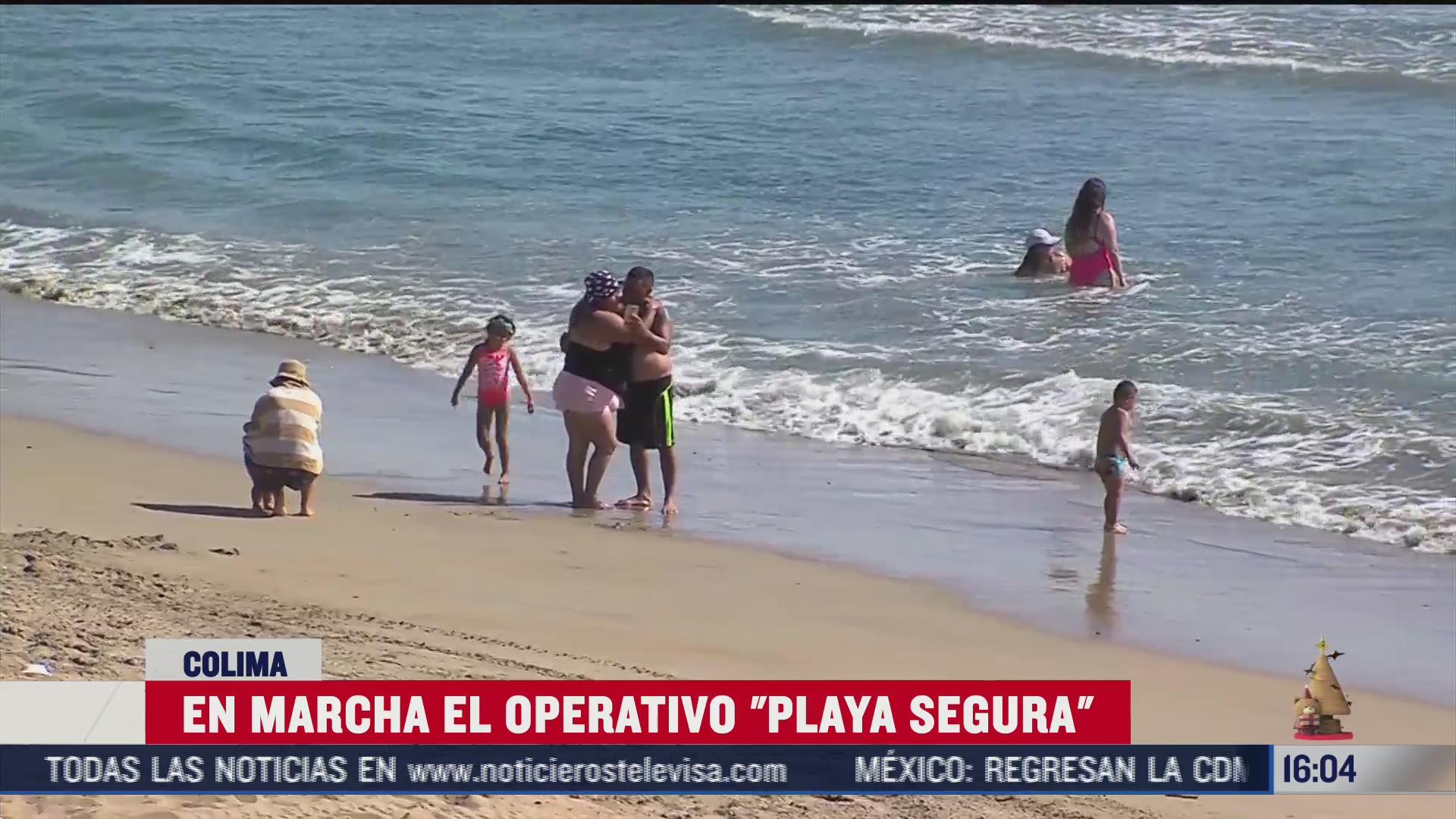 autoridades de colima ponen en marcha operativo playa segura