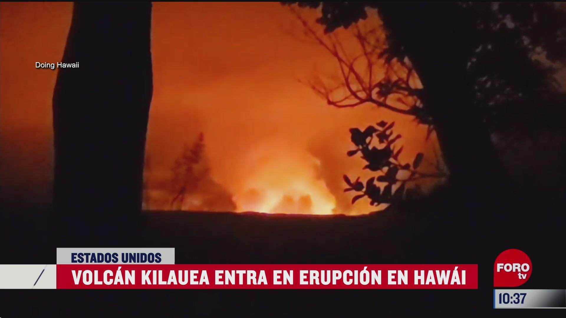 volcan kilauea hace erupcion en hawai
