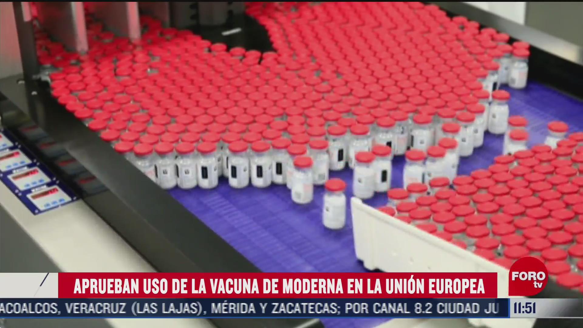 aprueban uso de la vacuna contra covid 19 de moderna en la union europea