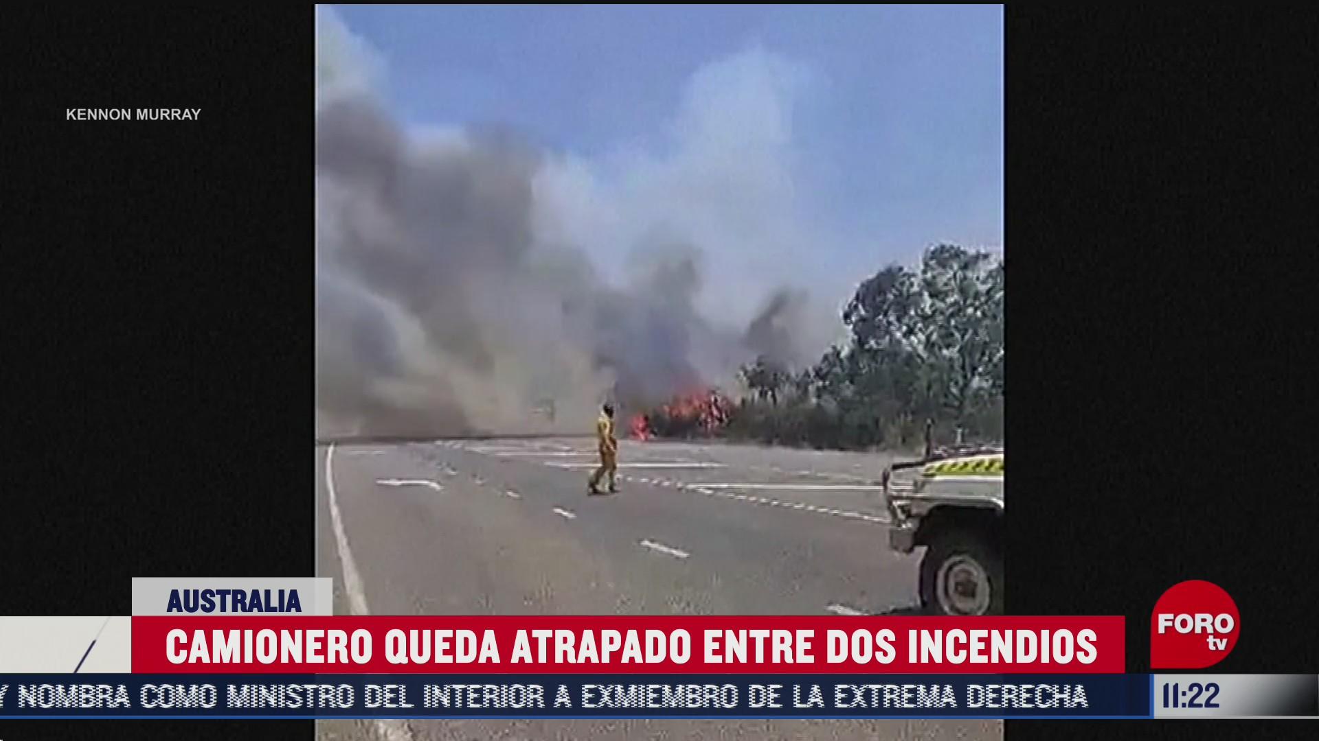 camionero queda atrapado entre incendios forestales en australia