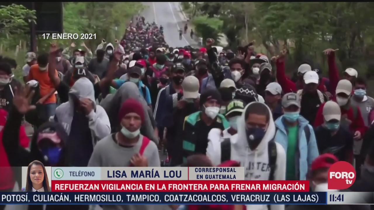 chiapas y guatemala vigilan frontera para frenar a migrantes