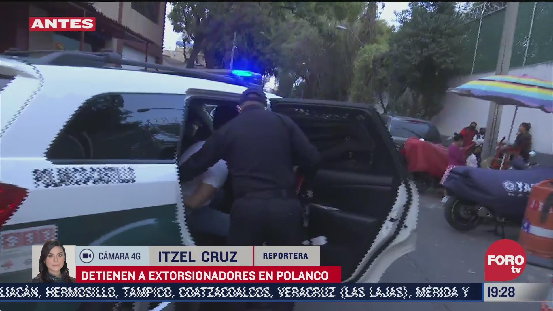 detención de extorsionadores en Polanco, CDMX