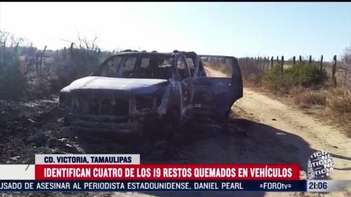 identifican 4 de los 19 restos quemados en vehiculos en tamaulipas