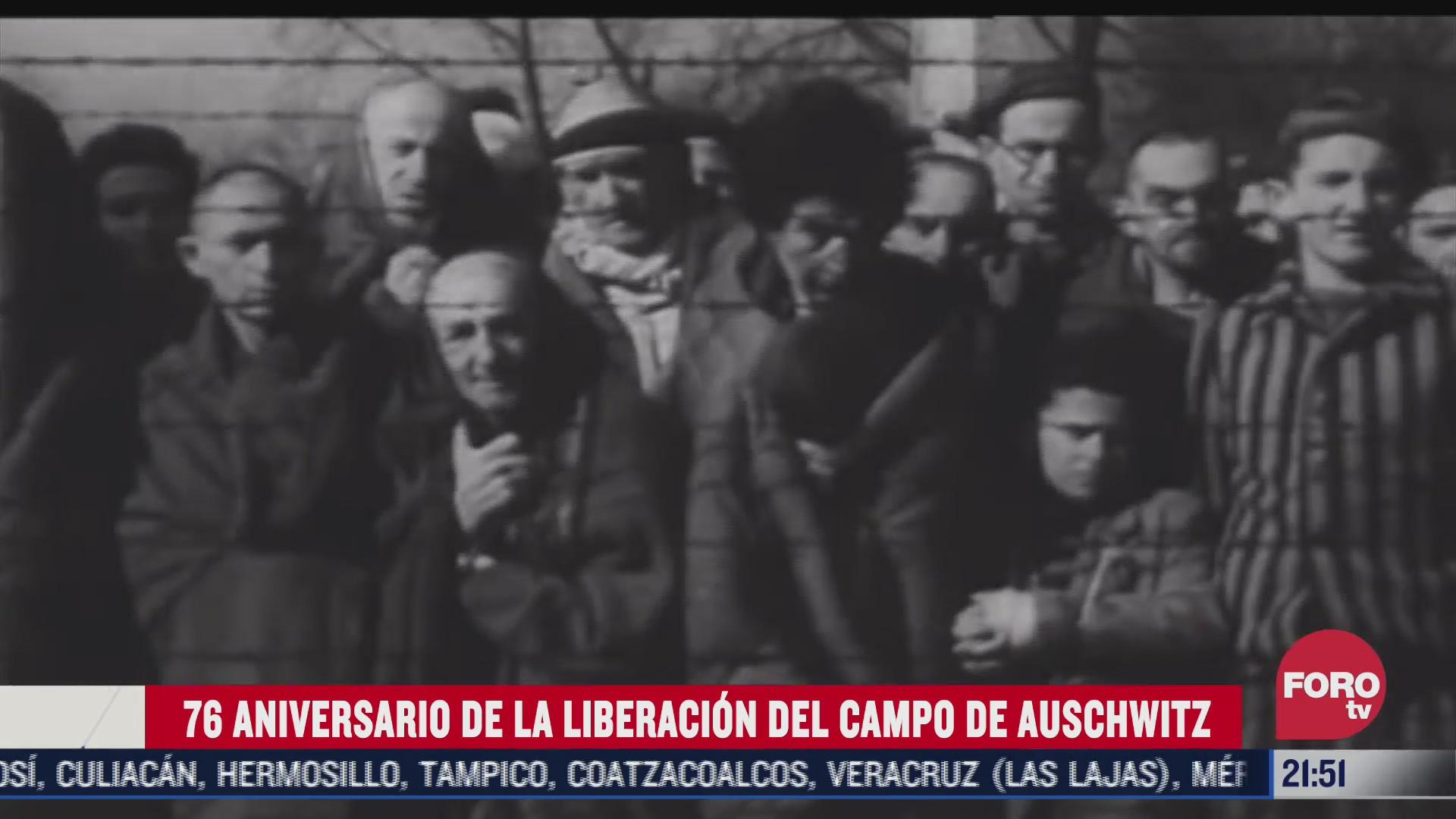 liberacion del campo de auschwitz cumple 76 anos
