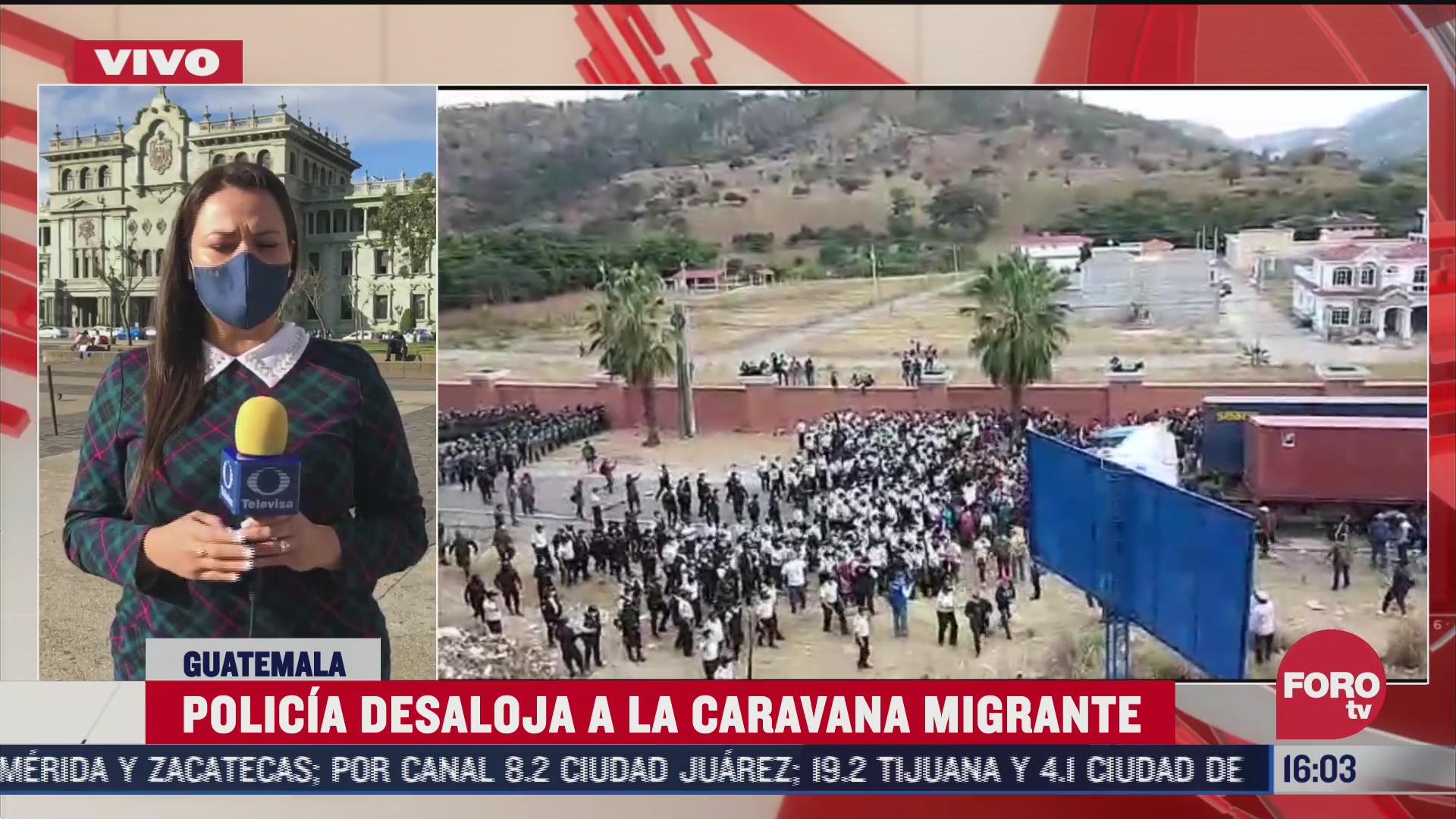 policia de guatemala continua redoblando esfuerzos para desalojar caravana migrante