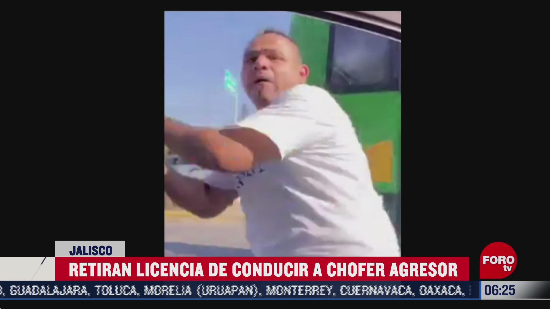 retiran licencia de conducir a chofer agresor en jalisco