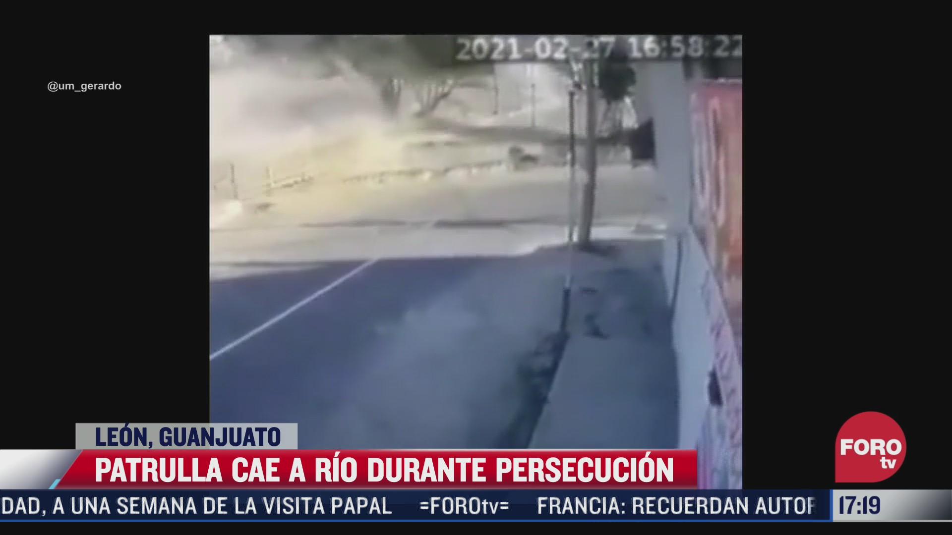 patrulla cae a rio durante persecucion en leon guanajuato