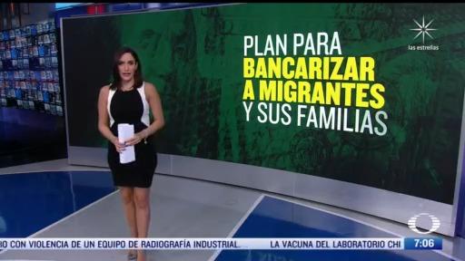 plan para bancarizar a migrantes