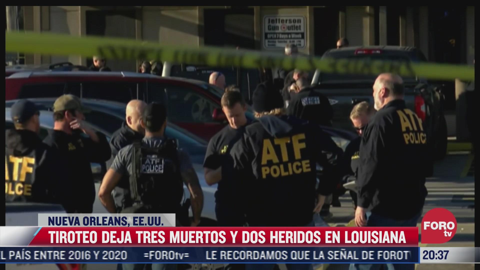 tiroteo deja tres muertos y dos heridos en louisiana