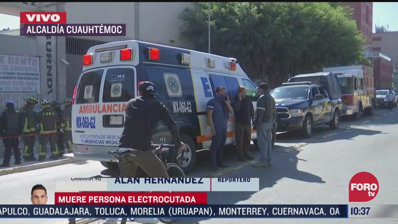 trabajador muere electrocutado en la alcaldia cuauhtemoc cdmx