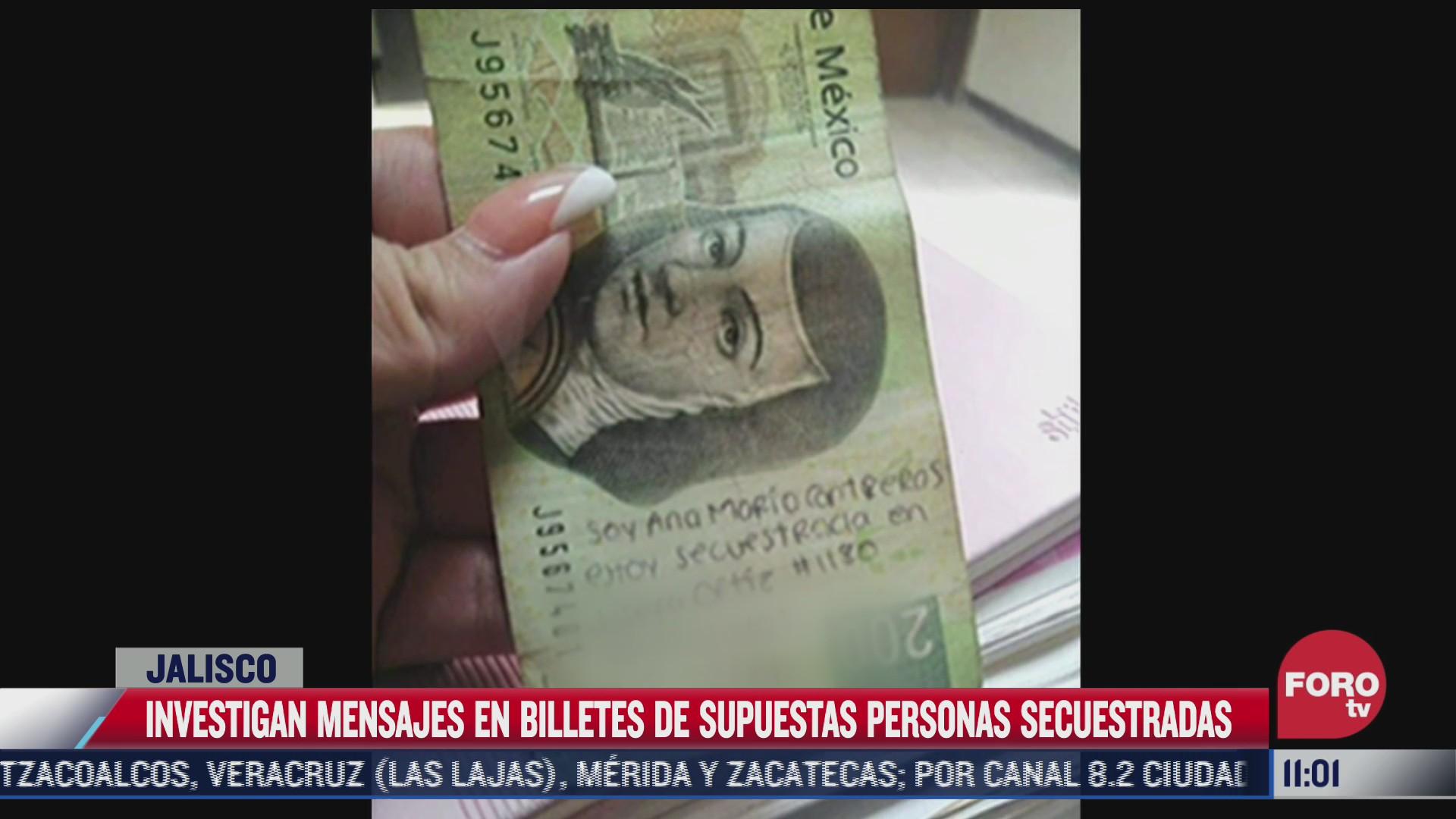 autoridades de jalisco descartan secuestro tras supuestos mensajes de auxilio en billetes