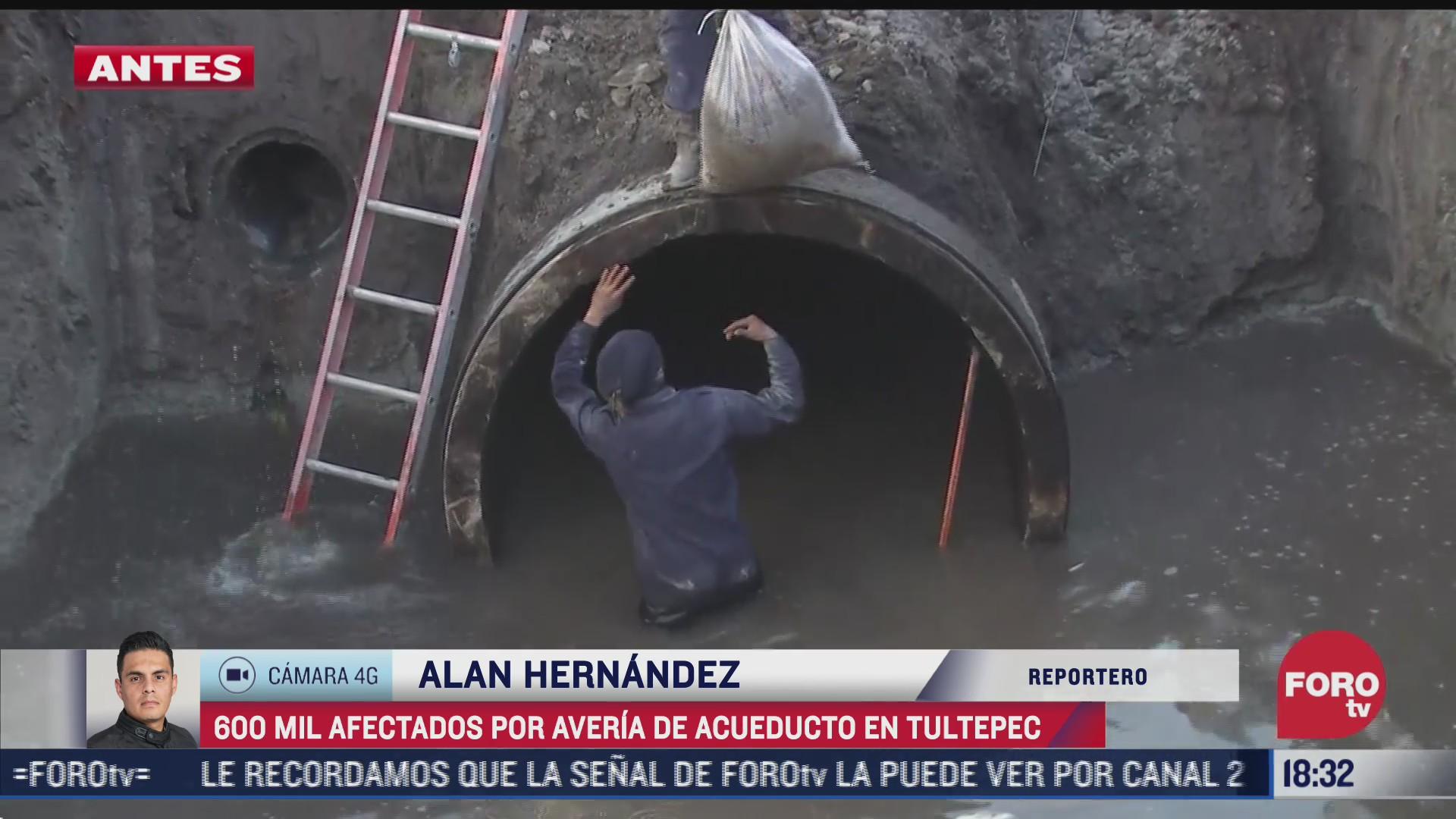 averia en acueducto en tultepec deja al menos 600 mil afectados