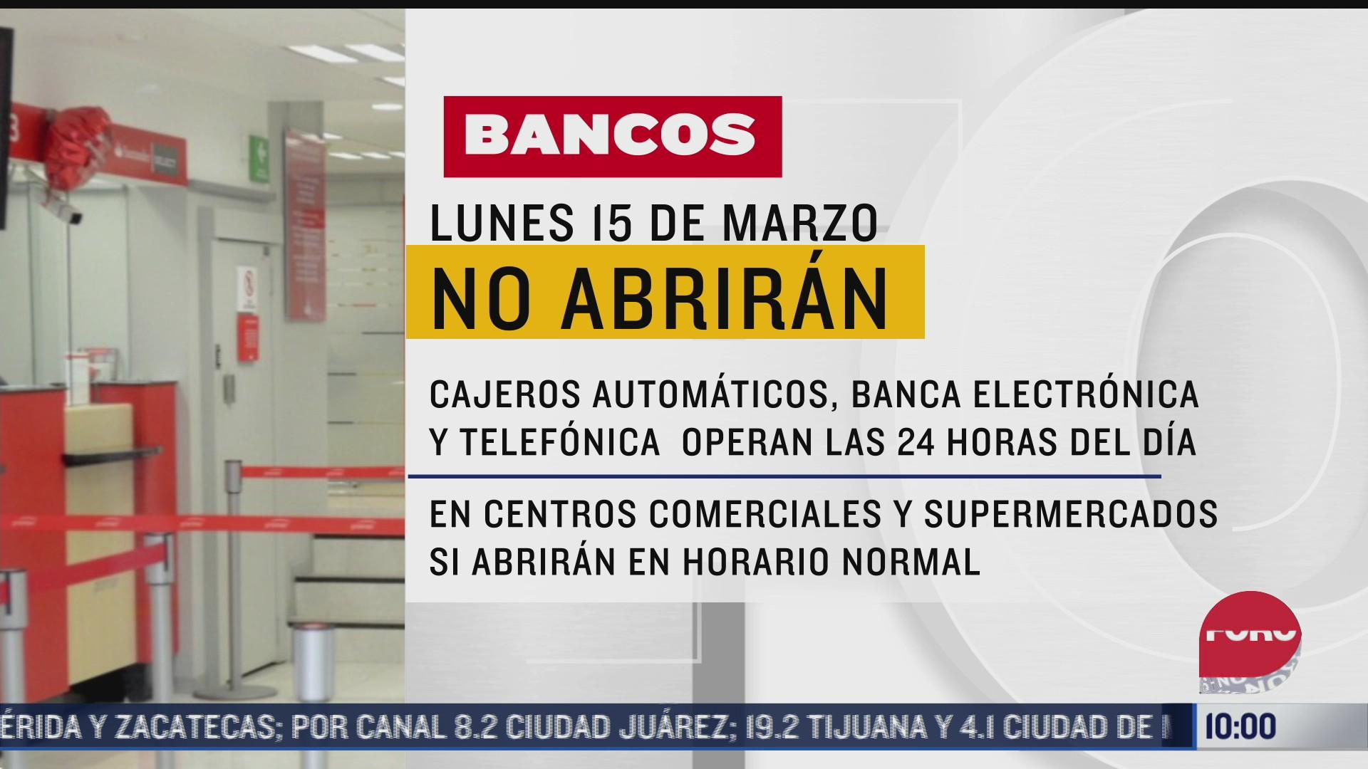 bancos cerraran sucursales el lunes 15 de marzo por dia inhabil