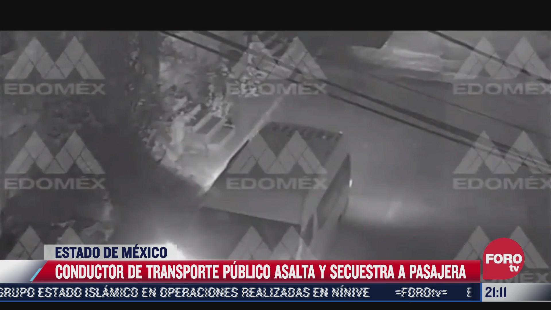 conductor de transporte publico asalta a pasajera en el estado de mexico