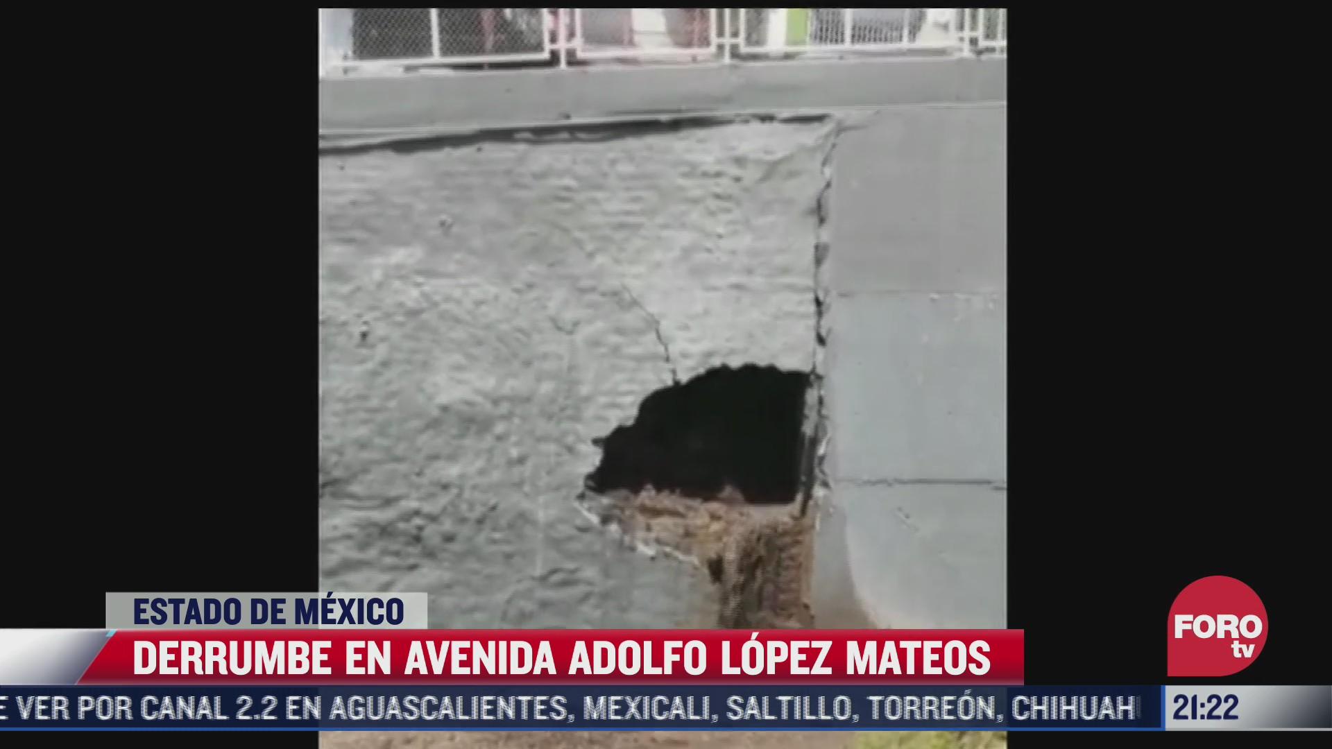 derrumbe en avenida adolfo lopez mateos estado de mexico