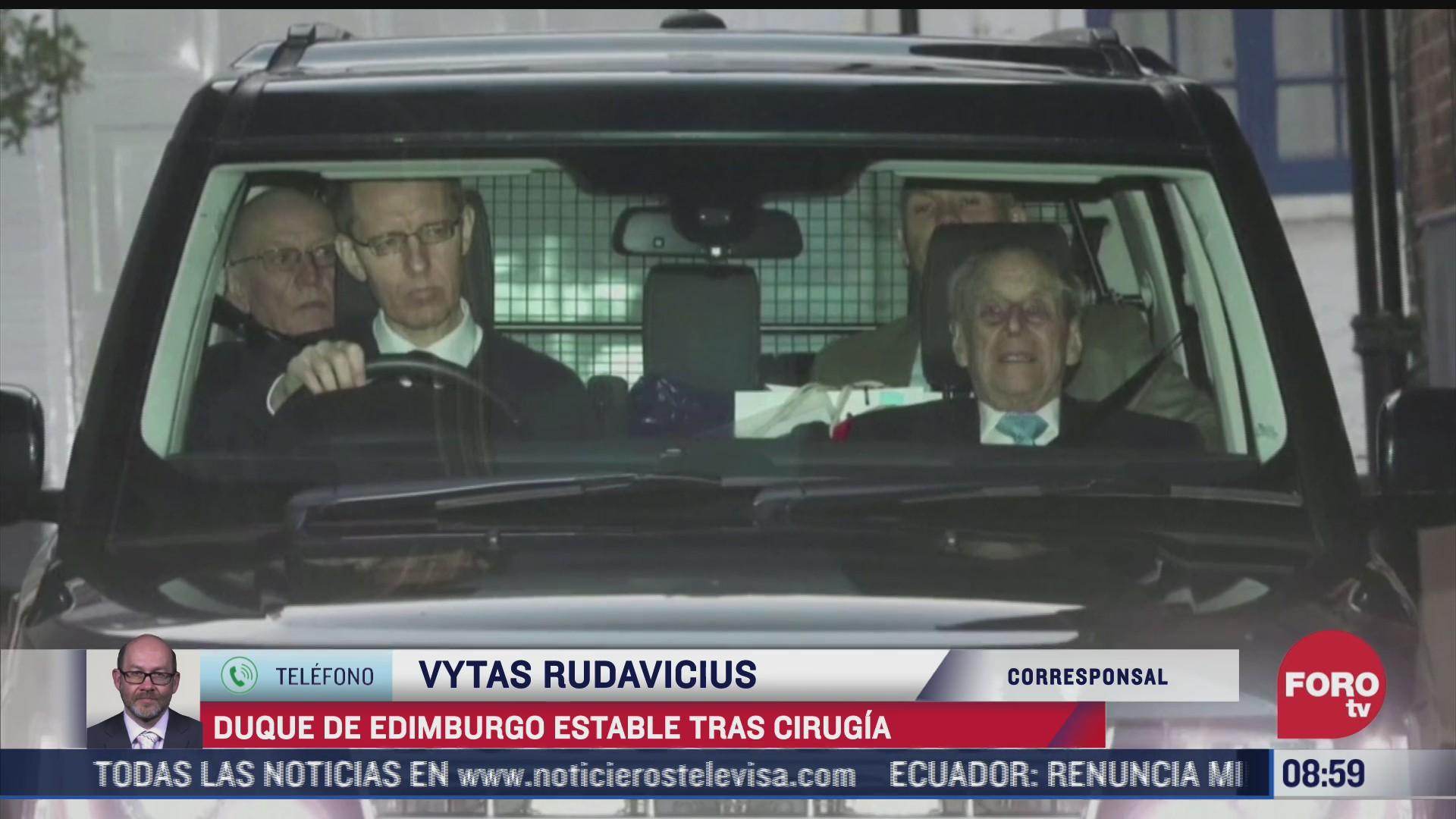 duque de edimburgo se encuentra estable tras cirugia en un hospital de gran bretana