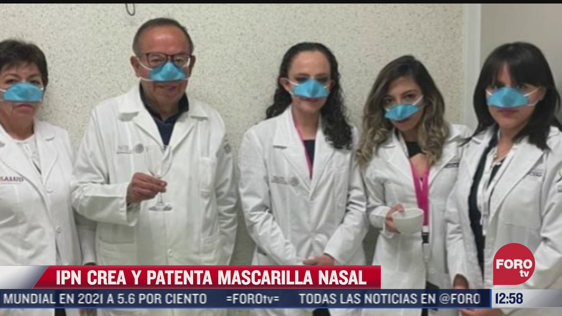 ipn crea y patenta mascarilla nasal