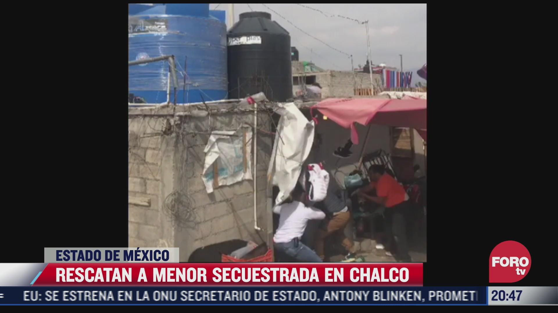 rescatan a menor secuestrada en chalco edomex