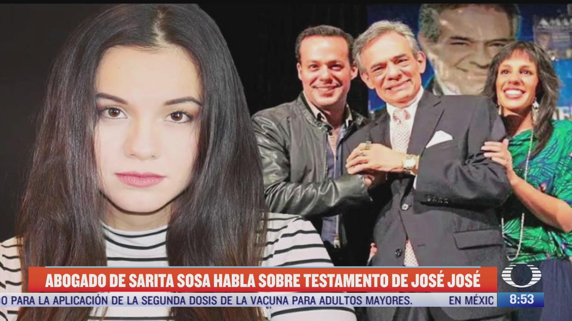 abogado de sarita sosa habla sobre testamento de jose jose