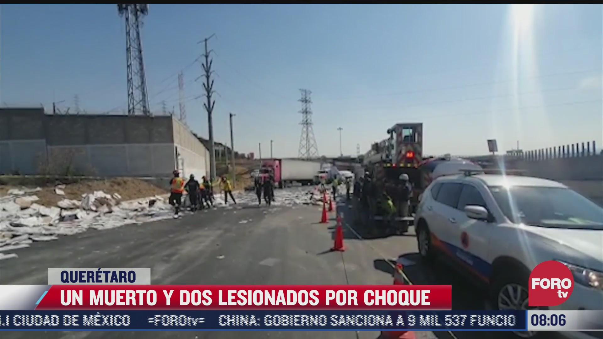 accidente en carretera mexico queretaro deja un muerto y dos lesionados