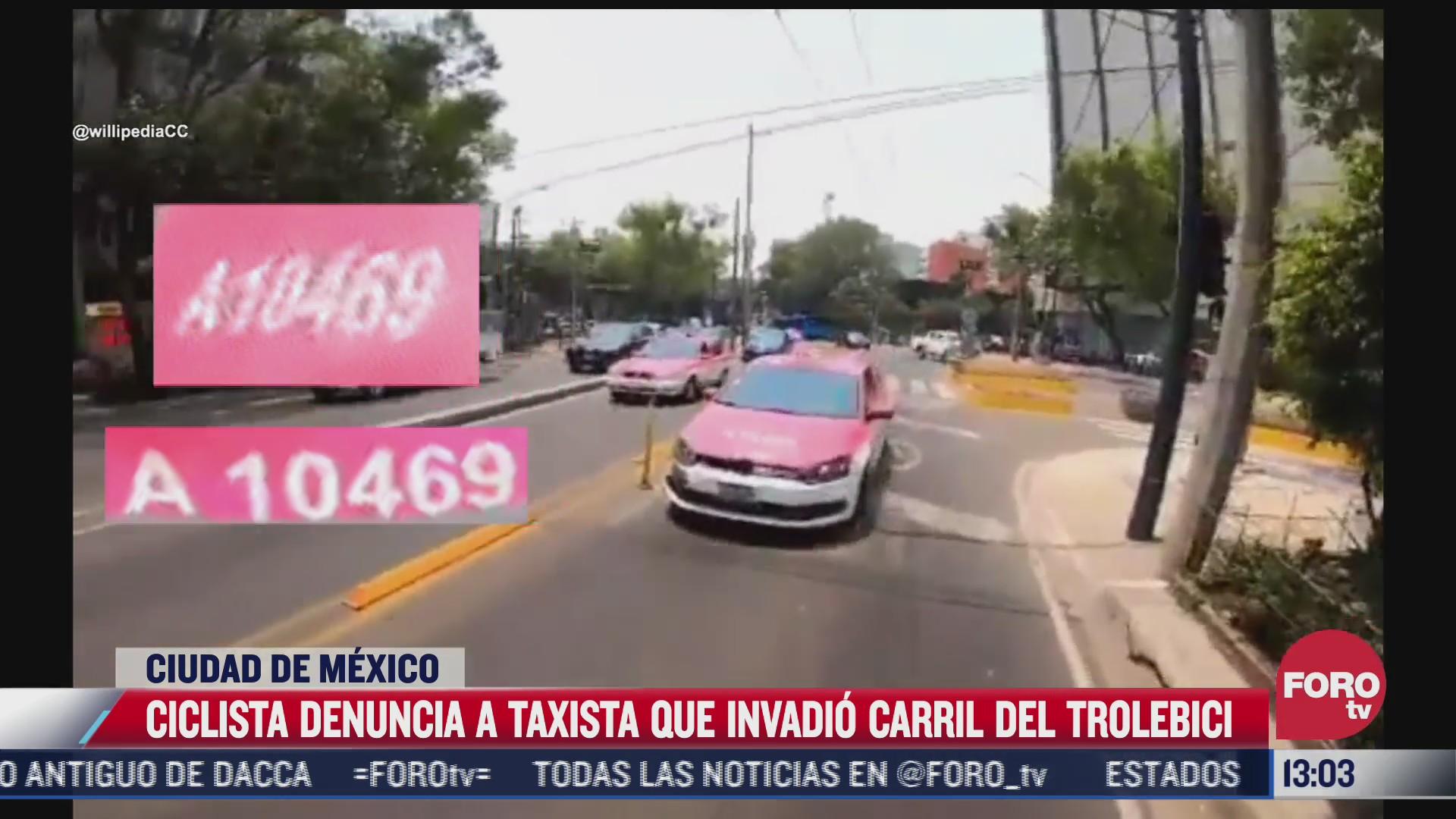 ciclista denuncia a taxista que invadio el carril de trolebici en cdmx