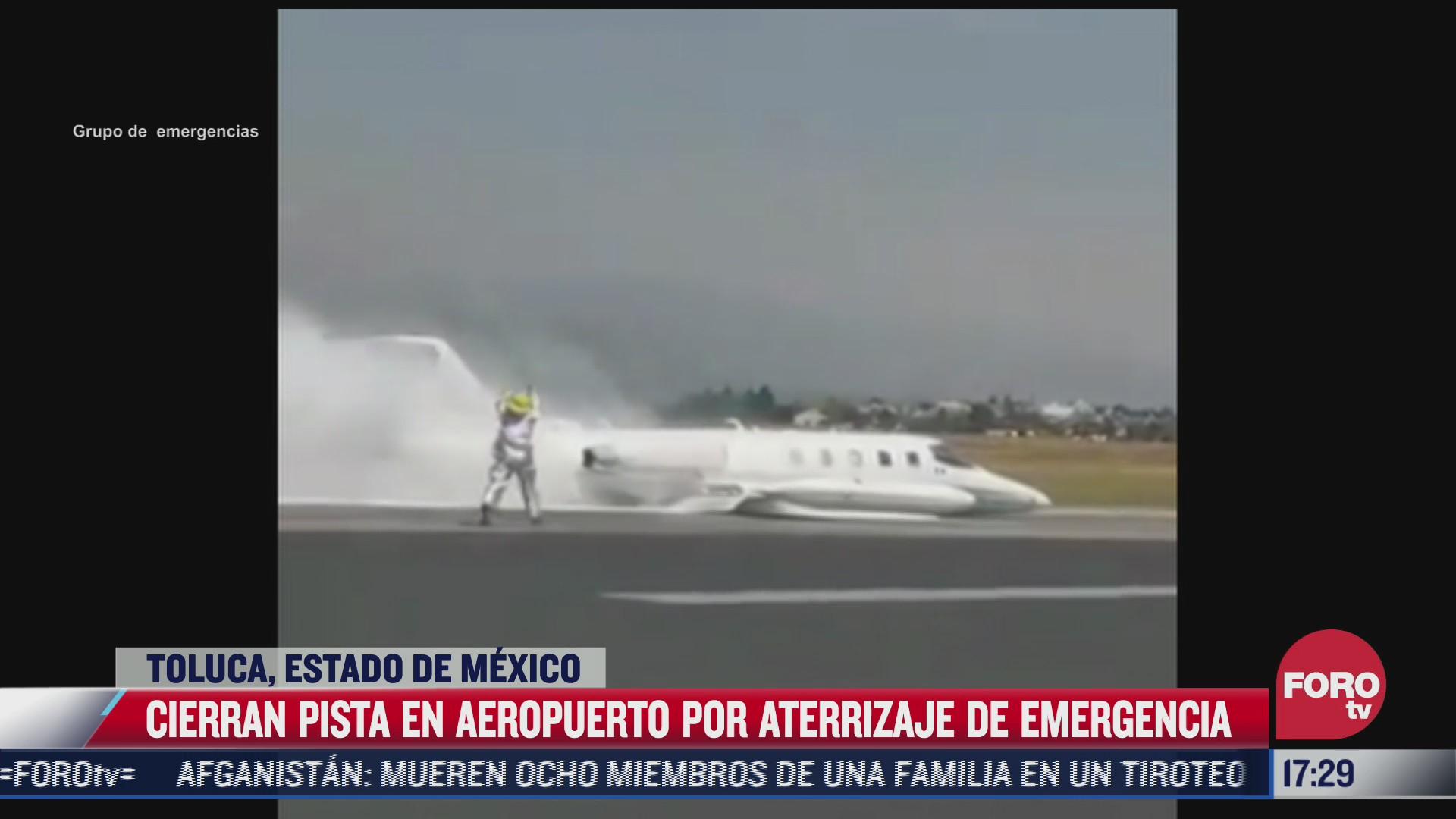cierran pista en aeropuerto por aterrizaje de emergencia en toluca
