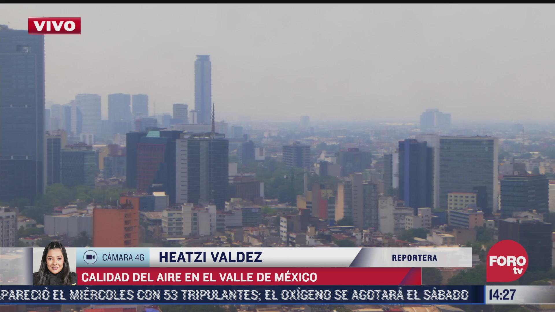 continua mala calidad de la aire en la cdmx 23 de abril del