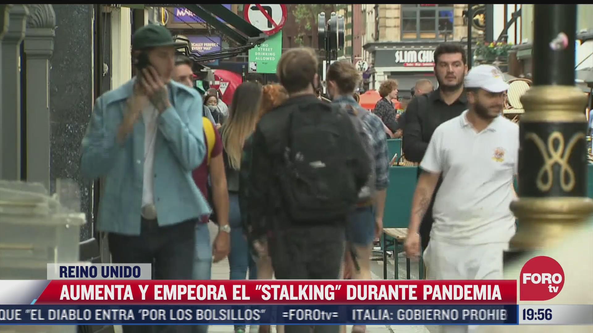 denuncian incremento del stalking en reino unido por pandemia