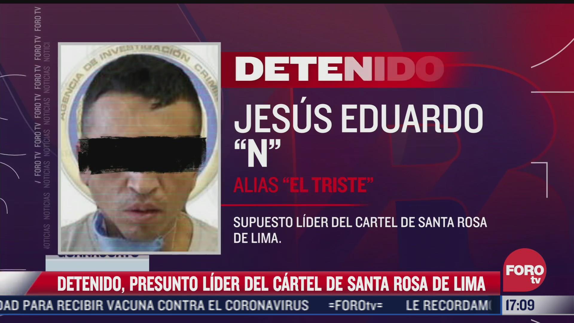 detienen a jesus n alias el triste presunto lider del cartel santa rosa de lima