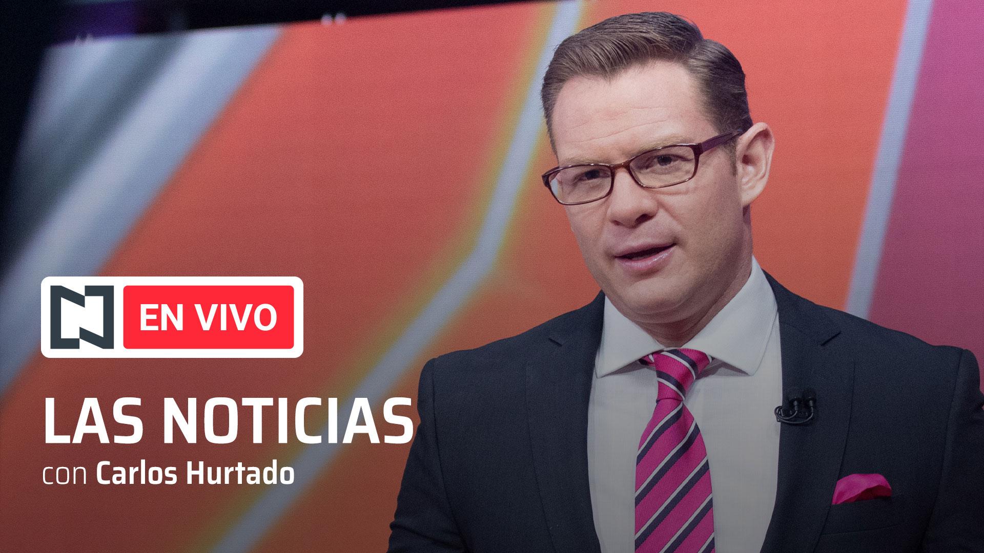 Las Noticias con Carlos Hurtado