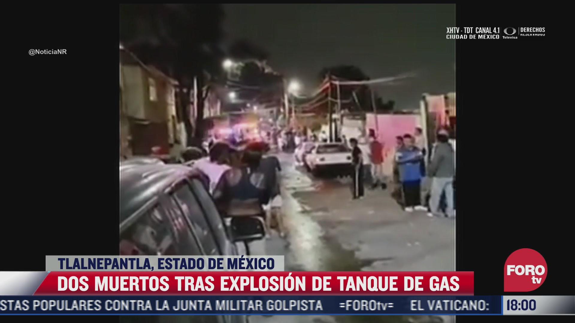 explosion de tanque de gas deja dos muertos en tlalnepantla