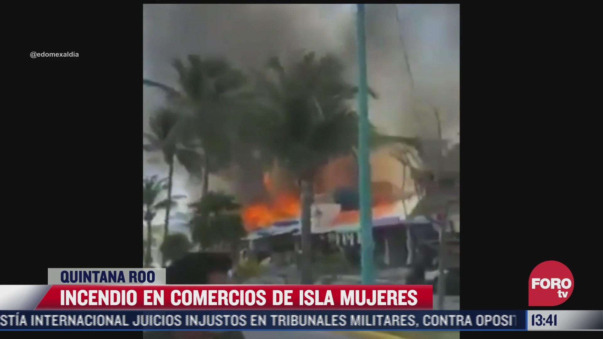 incendio en comercios de isla mujeres en quintana roo