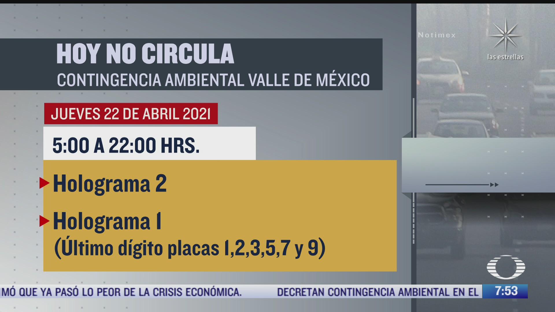 que vehiculos no circulan hoy 22 de abril por contingencia ambiental en cdmx