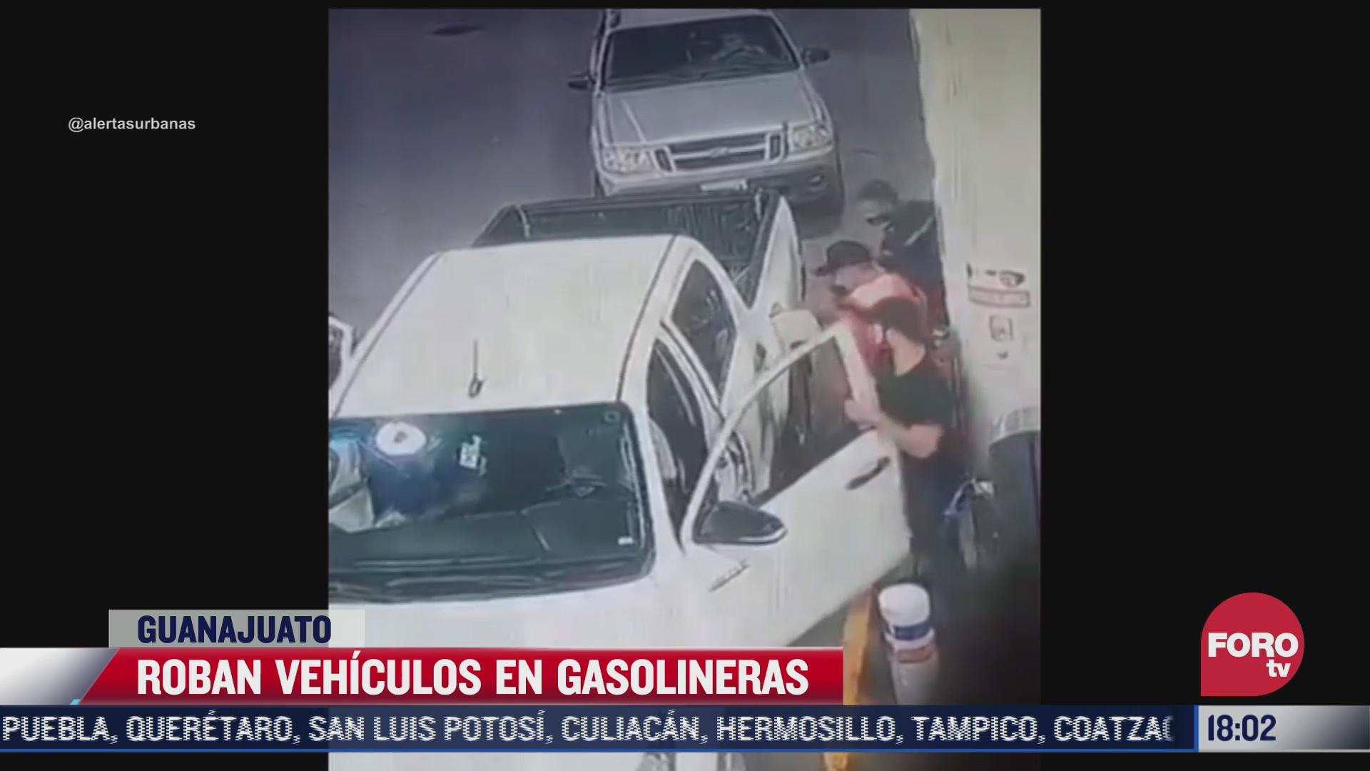 sujetos armados roban vehiculos en gasolineras de guanajuato