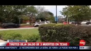 tiroteo deja 3 muertos en texas estados unidos