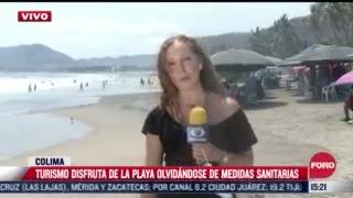 turismo disfruta de la playa sin medidas sanitarias en colima