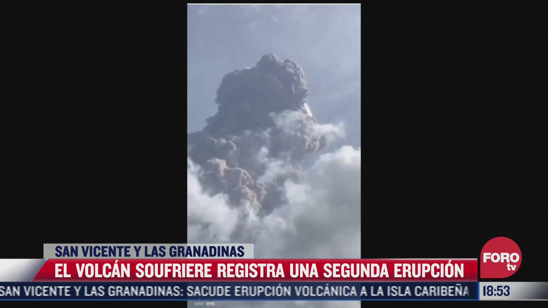 volcan soufriere registra segunda erupcion