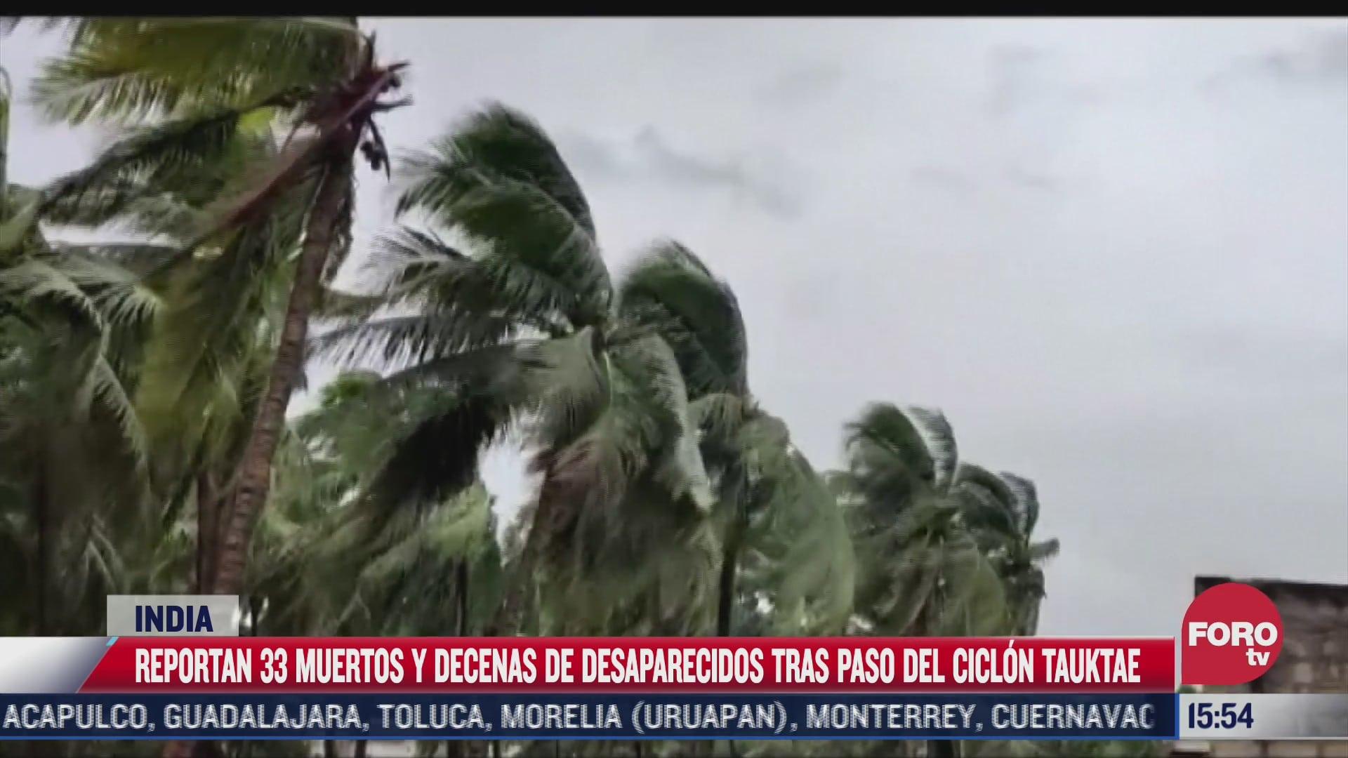 al menos 33 muertos tras paso de ciclon tauktae en india