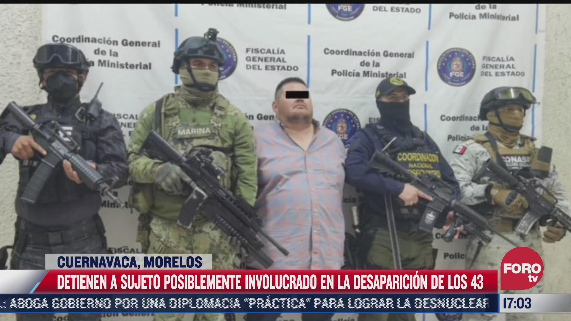 cae sujeto posiblemente ligado al caso ayotzinapa