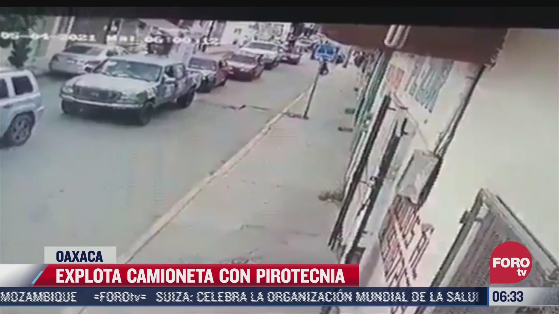camaras de seguridad graban explosion de camioneta con pirotecnia en oaxaca