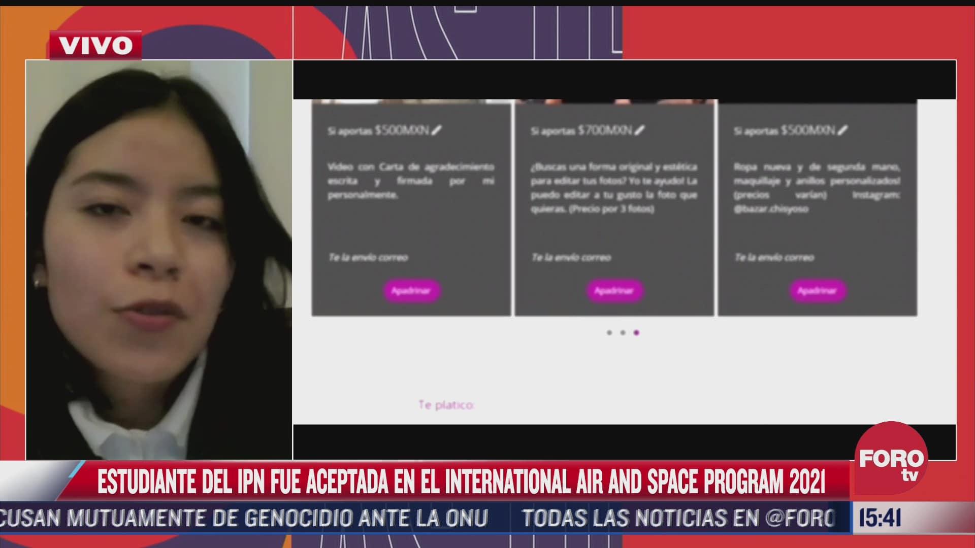 estudiante de ipn fue aceptada en el international air and space program