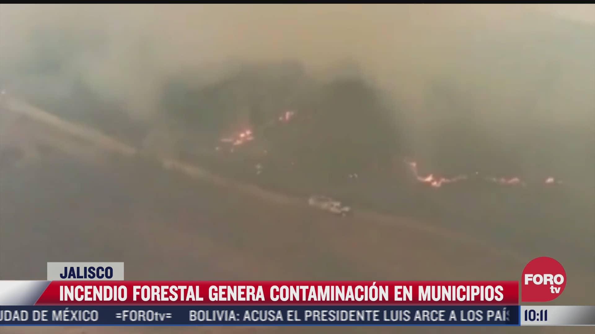 incendio forestal genera contaminacion ambiental en municipios de jalisco
